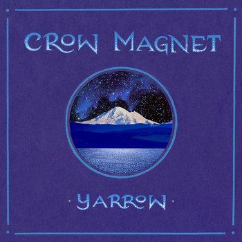 Yarrow by CROW MAGNET