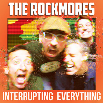 Interrupting Everything by The Rockmores