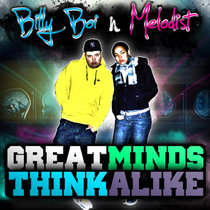 Billy Boi & Melodist - Great Minds Think Alike cover art