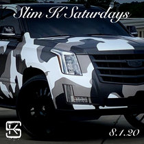 Slim K Saturdays (8/1/20) cover art