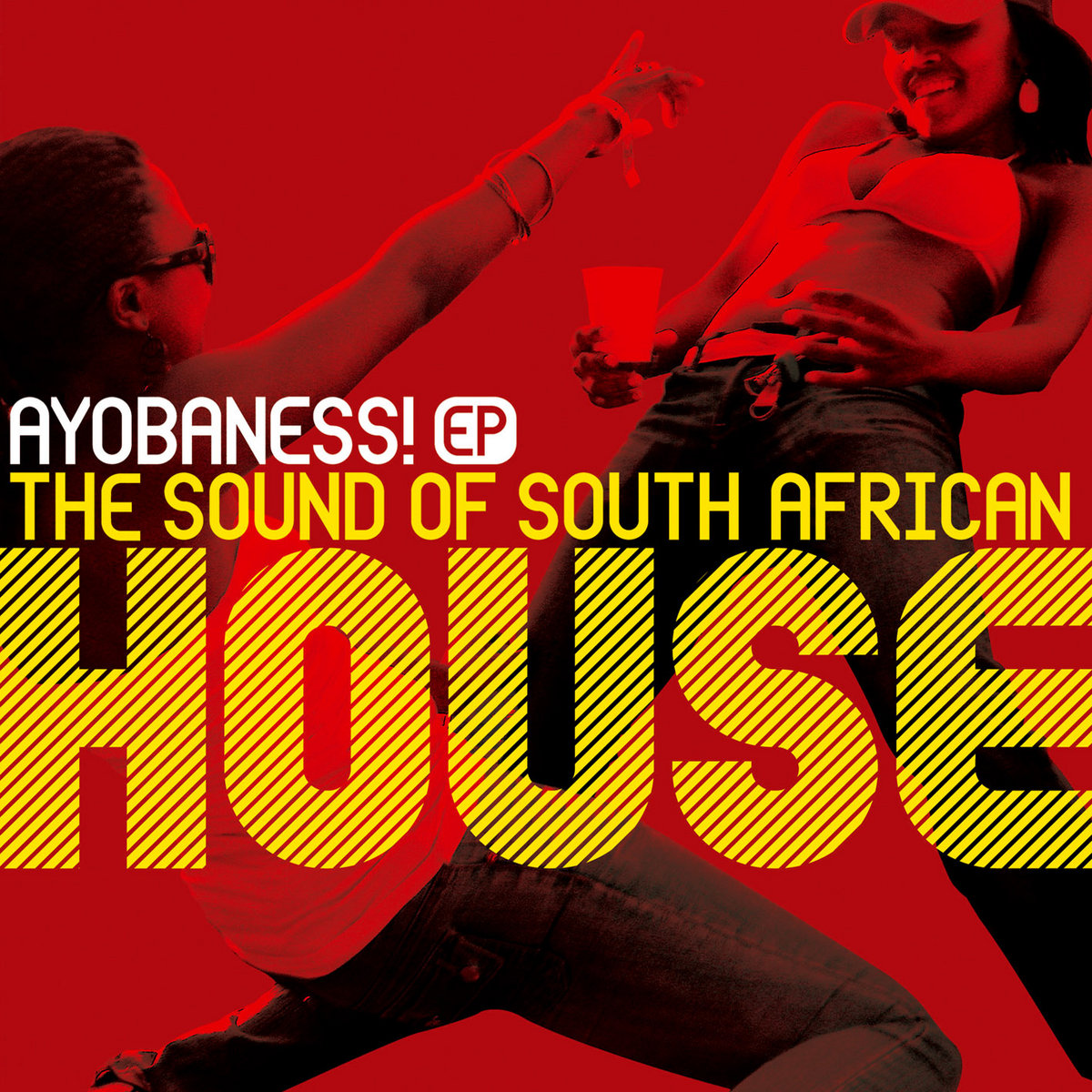 Ayobaness! The Sound of South African House EP   Outhere Records