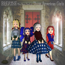 BREATHE The Very Best of Those American Girls cover art