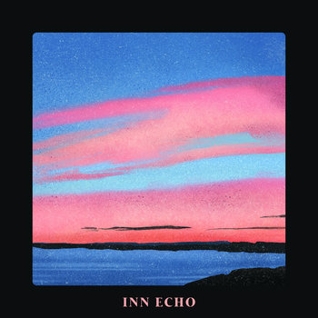 Inn Echo by Inn Echo