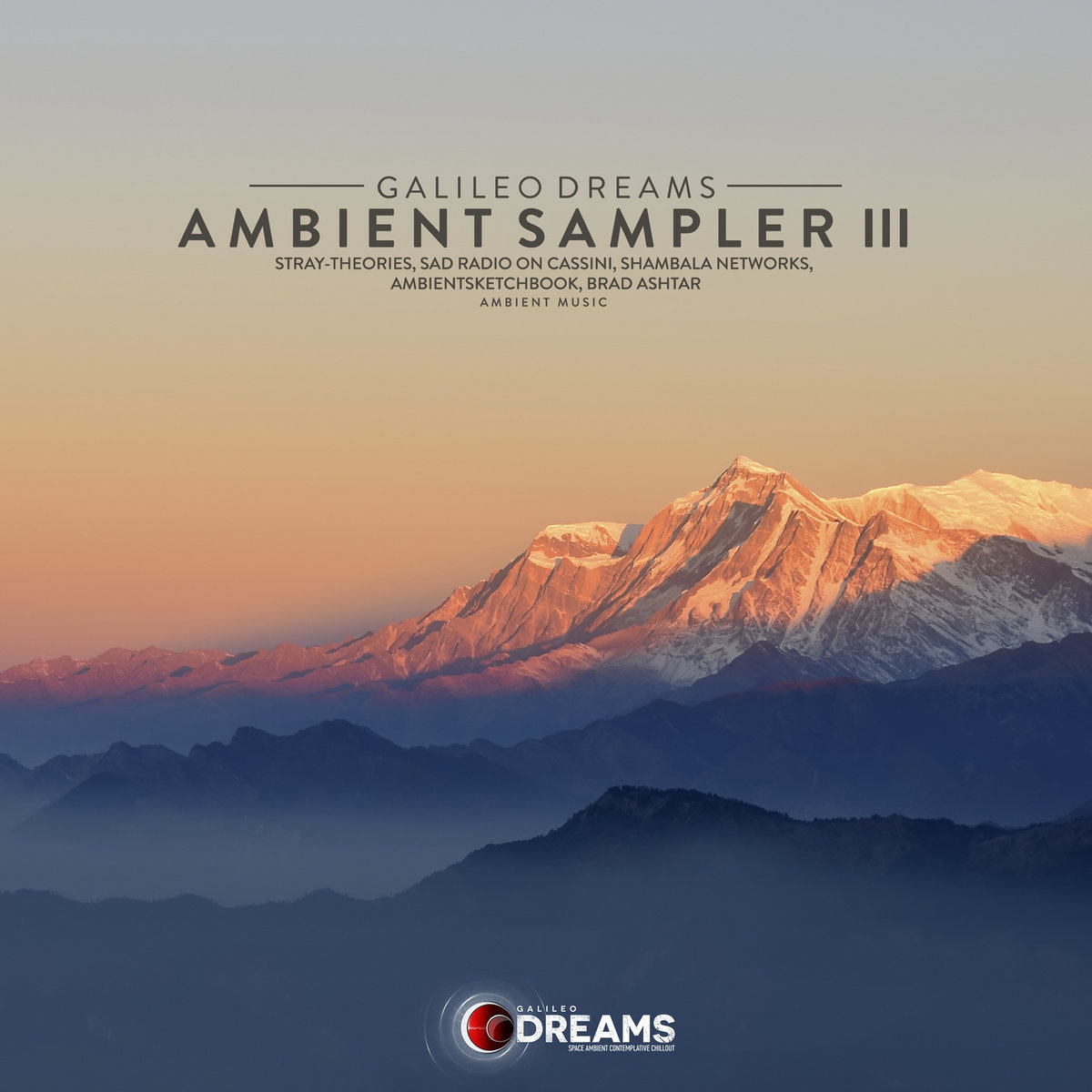 Ambient Sampler, Vol   03 | Galileo Dreams
