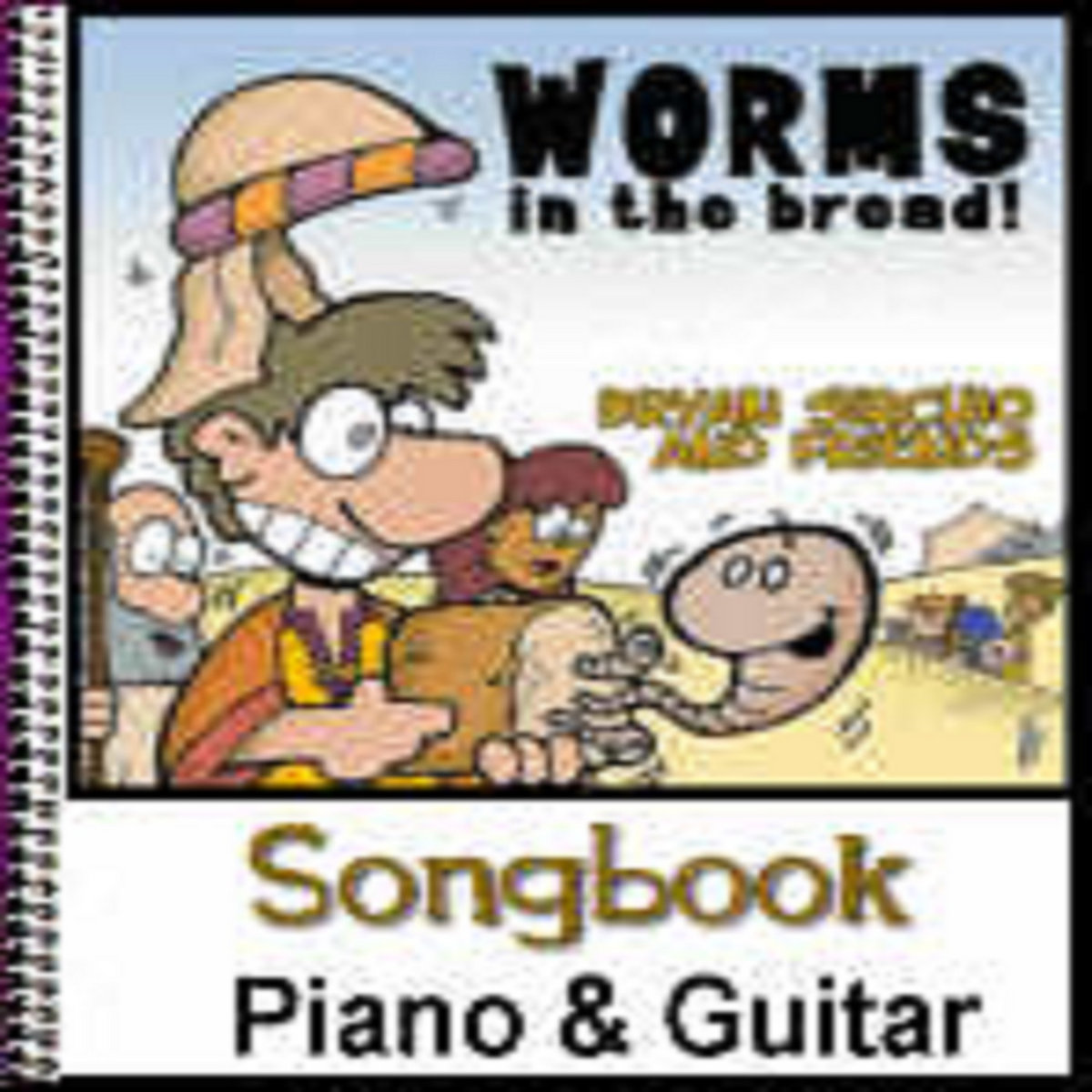 Worms In The Bread Mp3 For This One Song And Sheet Music And
