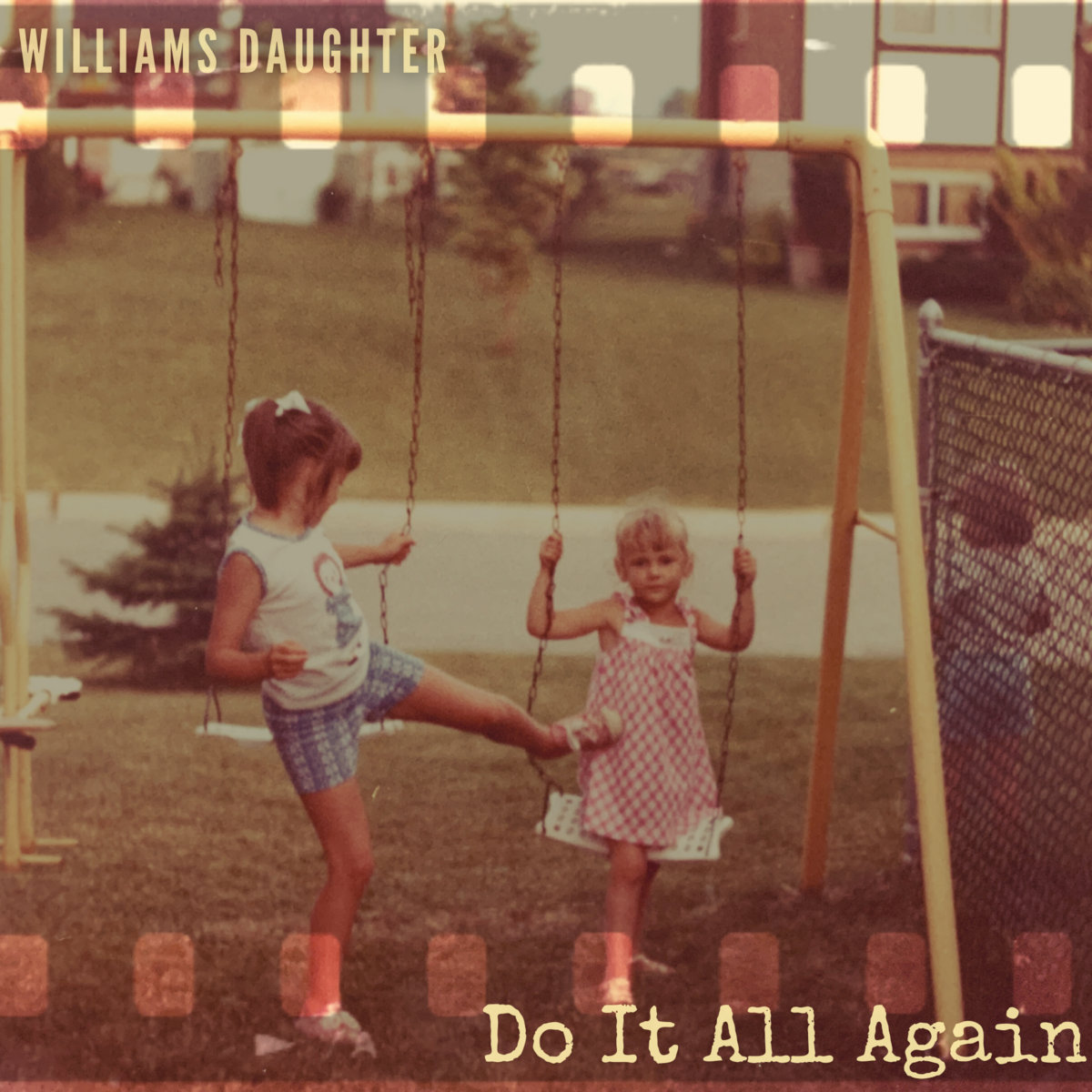 Do It All Again by Williams Daughter