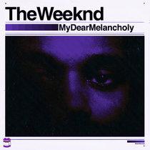 My Dear Melancholy,   Chopped x Screwed cover art