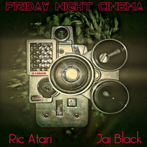 Friday Night Cinema (Tonight Gone Be A Movie) ft. Jai Black cover art