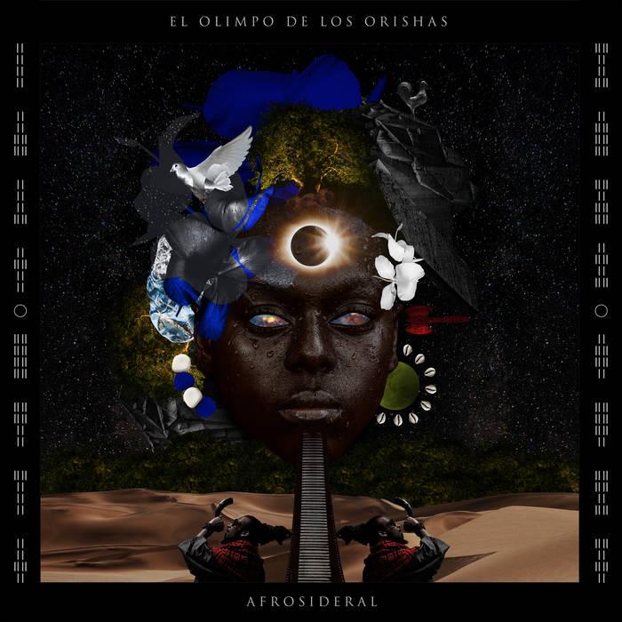 Afrosideral - El Olimpo de los Orishas (2019) LEAK ALBUM