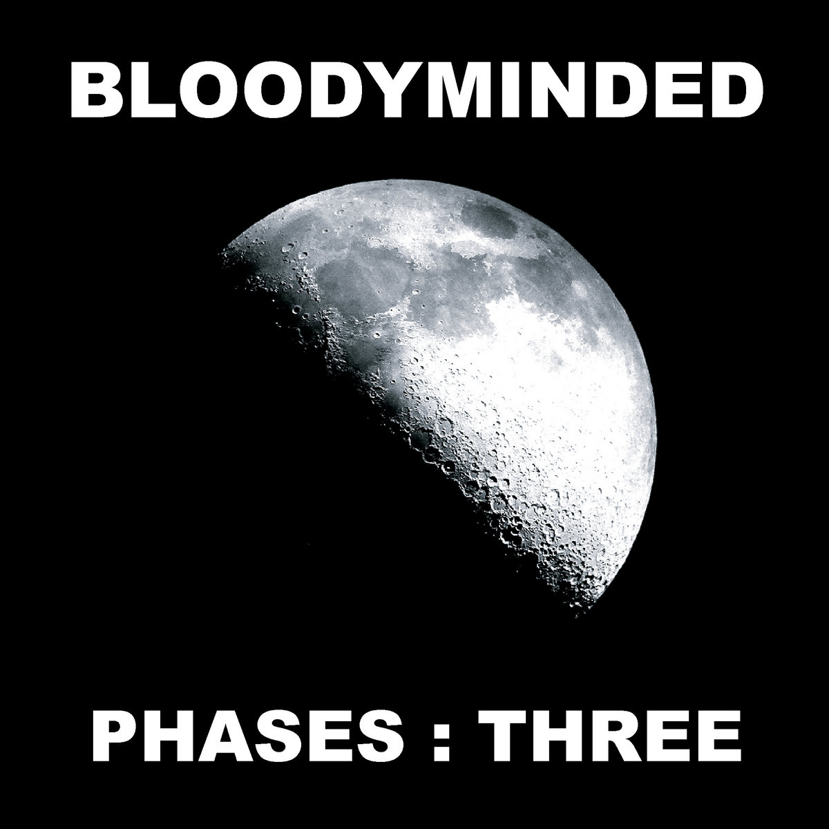 BLOODYMINDED - Phases : Three