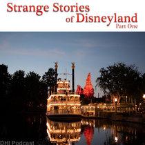 Strange Stories of Disneyland - Part One cover art