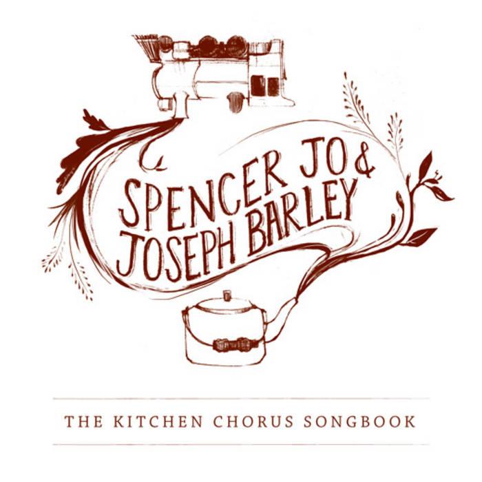 The Kitchen Chorus Songbook Joe Vickers