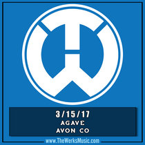 LIVE @ Agave Avon CO 3/15/17 cover art