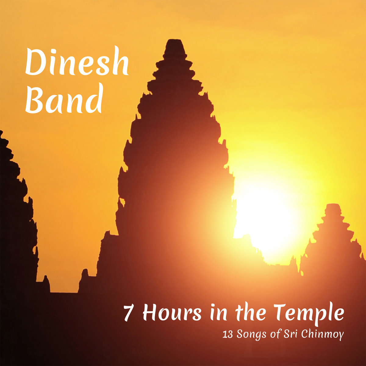 7 Hours in the Temple | Dinesh Band