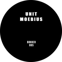 (Bunker 005) UNIT MOEBIUS cover art