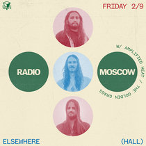 RADIO MOSCOW_ 2_9_Elsewhere Promo cover art