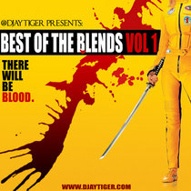 Best Of The Blends Vol 1 - 'There Will Be Blood' cover art