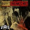 BURY THE HATCHET single Cover Art