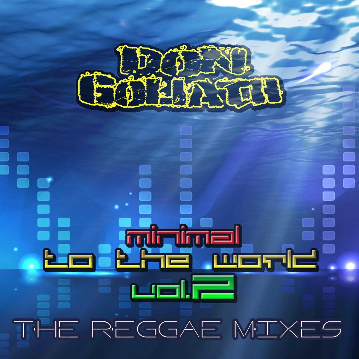 Psalm 76 (ft Junior Love) (Reggae Mix)   Don Goliath