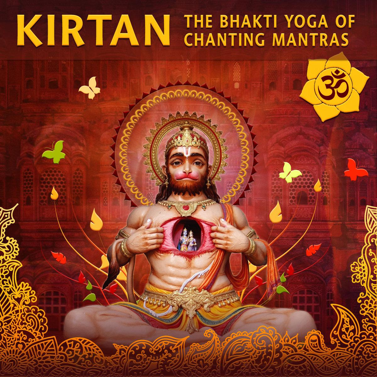 Kirtan The Bhakti Yoga Of Chanting Mantras Various Artists White Swan Records