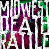 Midwest Death Rattle (Album) Cover Art