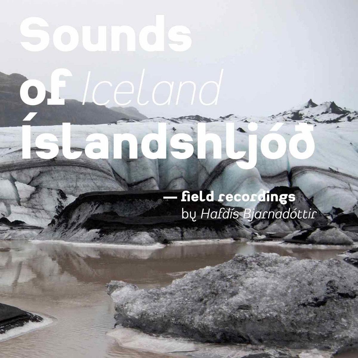 Sounds of Iceland   Hafdis Bjarnadottir
