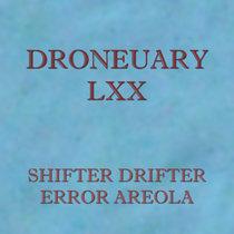 Droneuary LXX - Error Areola cover art