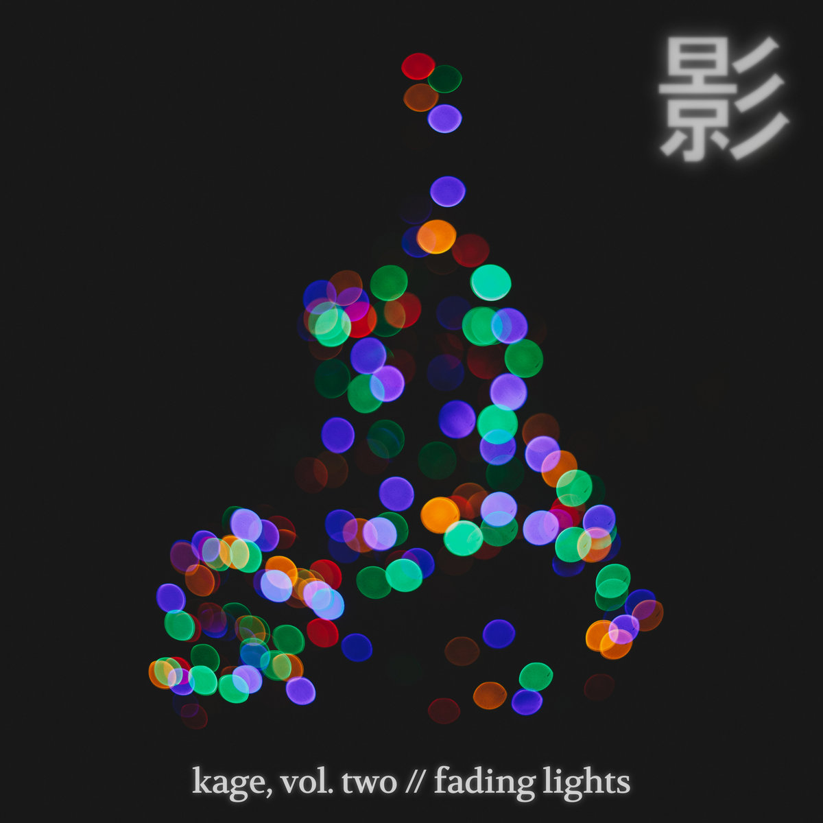 kage vol two fading lights