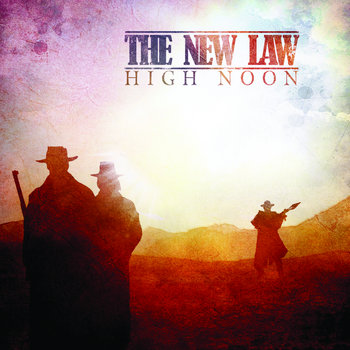 THE NEW LAW - High Noon