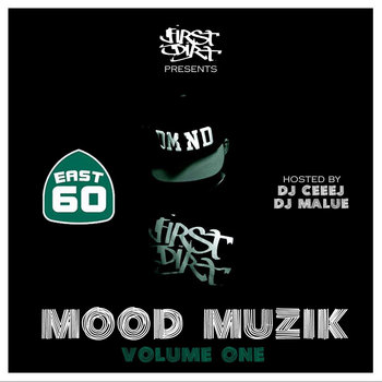 Mood Muzik Mixtape by 60 East