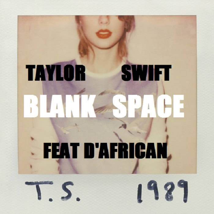 Blank Space: NEW LYRICS BLANK SPACE FREE DOWNLOAD