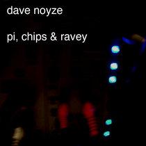 pi, chips & ravey cover art