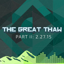 The Great Thaw Part II |2.27.15| Asheville, NC cover art