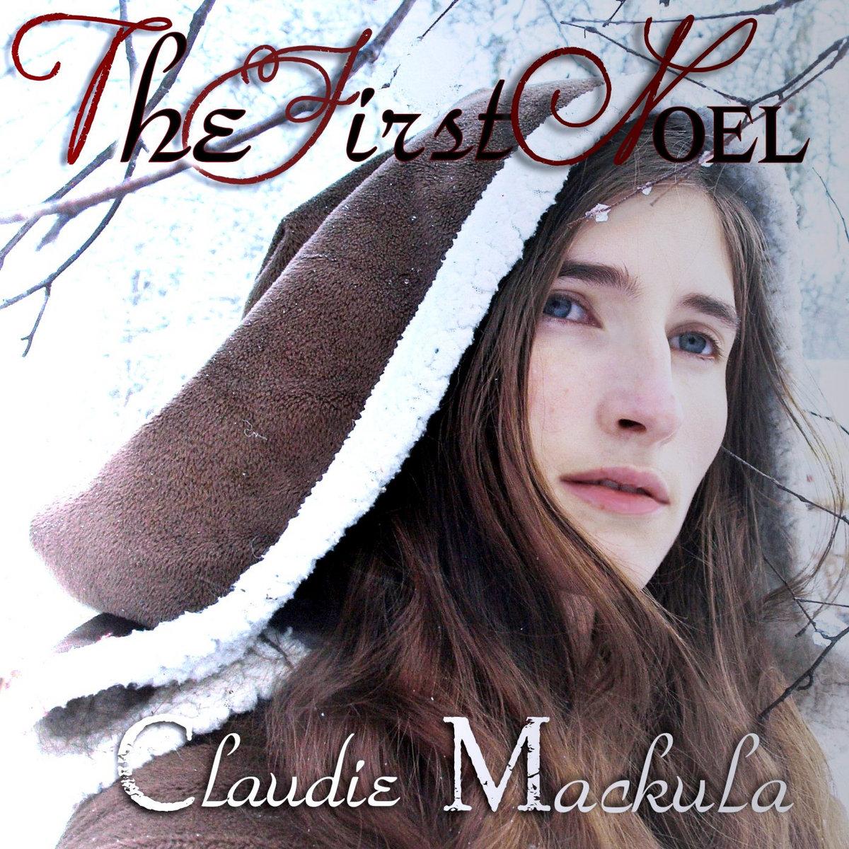 Christmas Song - The First Noel   Claudie Mackula