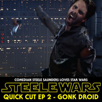 Quick Cut 2 - Gonk Droid 25th October 2015 cover art