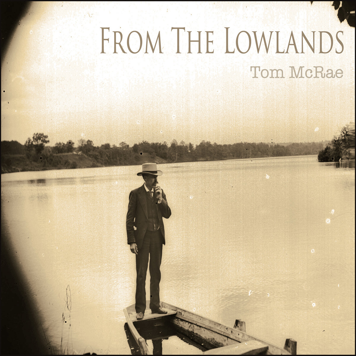 From The Lowlands  Tom McRae