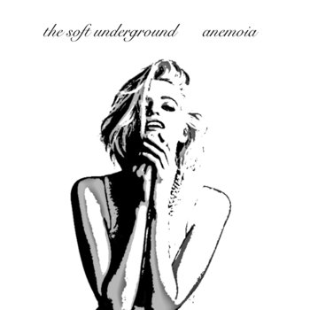 Anemoia by The Soft Underground