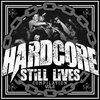 Hardcore Still Lives Vol.2