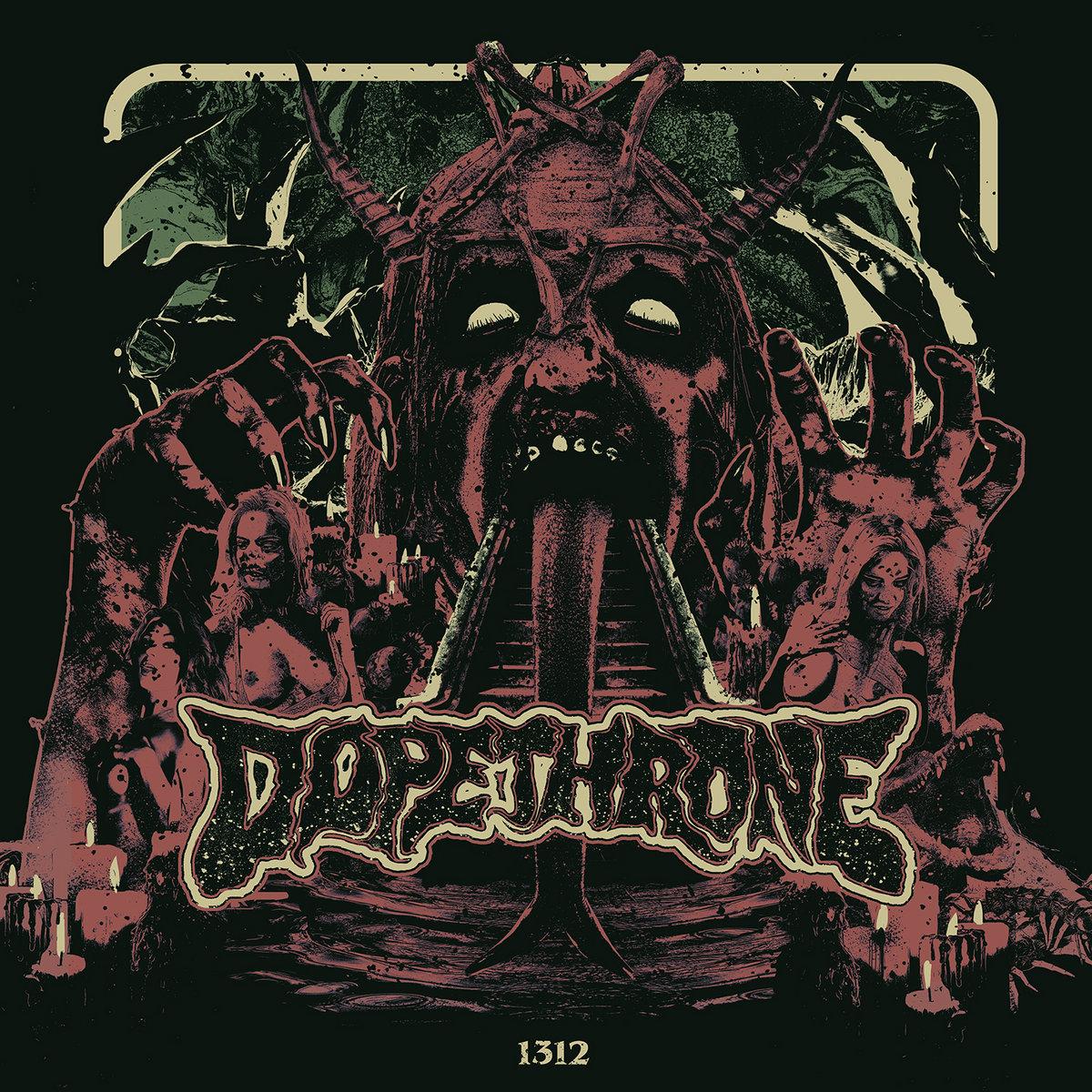 https://dopethrone.bandcamp.com/album/1312