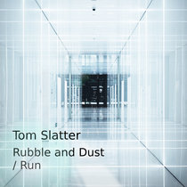 Rubble and Dust / Run cover art