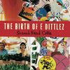 The Birth of E-Dittlez Cover Art