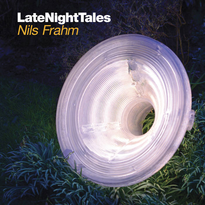 Cover: Late Night Tales: Nils Frahm