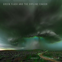 Green Flash and the Dryline Chaser cover art