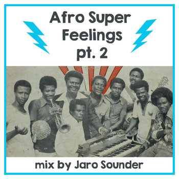 Afro Super Feelings 2 by Jaro Sounder