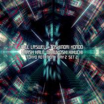 Tokyo Rotation 1 -  Day 2 Set 2 cover art