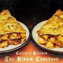 Calico's Kitchen: The Album Cookbook cover art