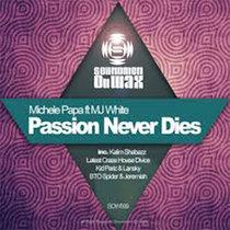 MICHELE PAPA feat. MJ WHITE - passion never dies (KidPariz & Lansky´s AfterHour Dub) cover art