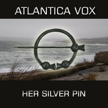 Her Silver Pin by Atlantica Vox
