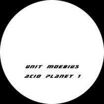 (Acid Planet 1) Unit Moebius cover art