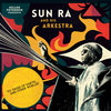 Gilles Peterson Presents Sun Ra And His Arkestra: To Those Of Earth... And Other Worlds Cover Art